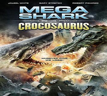 فيلم Mega Shark Vs Crocosaurus 2010 مترجم بجودة DVDrip