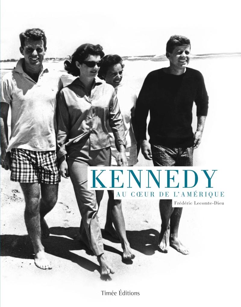 Kennedy - Au coeur de l'Amérique