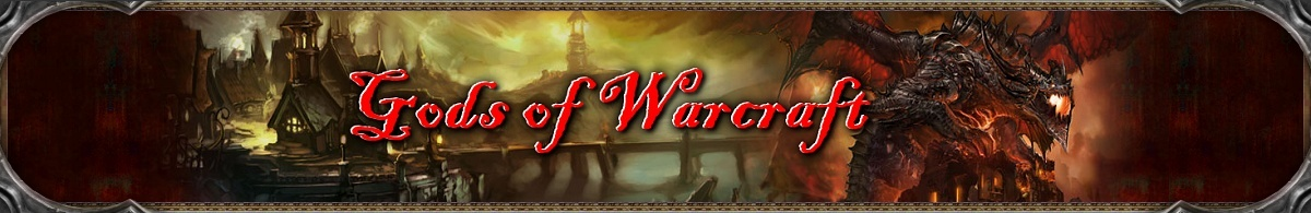 Gods of Warcraft Guild Forum