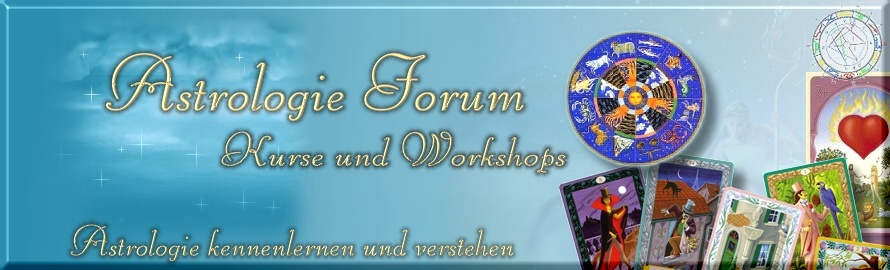 Astrologie Forum :: Astrologie Kurse und Workshops