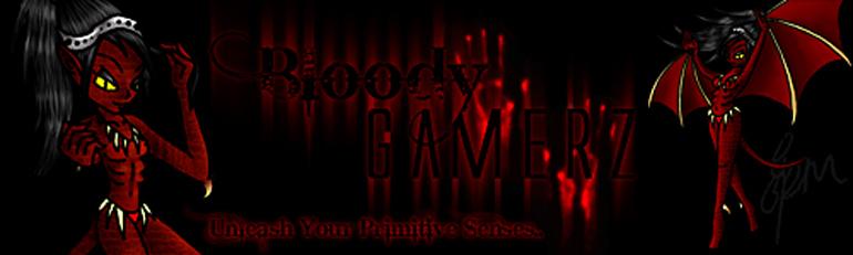 Bloody Gamerz
