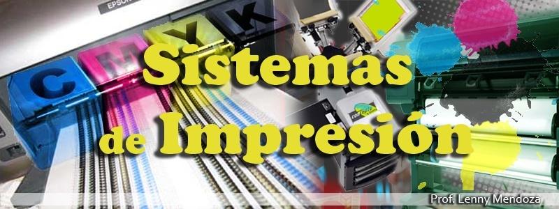 SISTEMAS DE IMPRESION