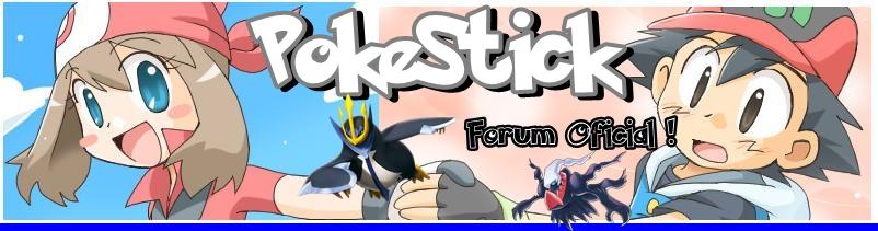 PokeSTICK - O Melhor