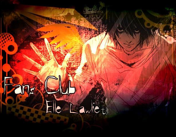 Fans Club Elle Lawliet