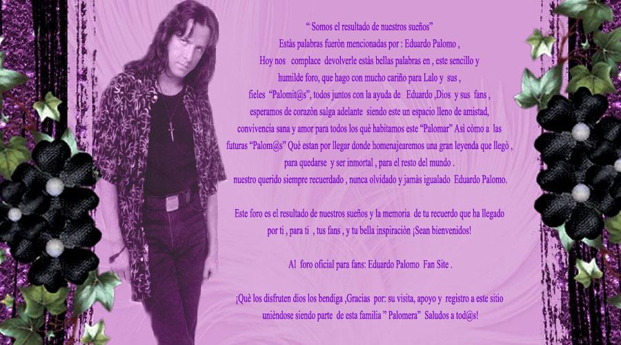 Foro Oficial para fans :Eduardo Palomo Fan Site