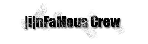 |i|nFaMous Crew