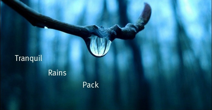 Tranquil Rains Pack