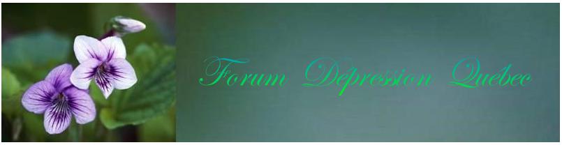 Forum Dépression Québec